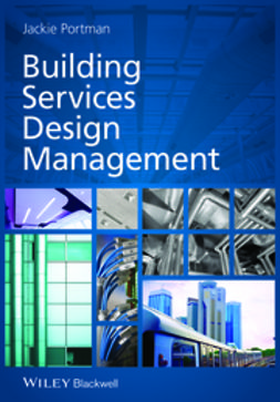 Portman, Jackie - Building Services Design Management, ebook