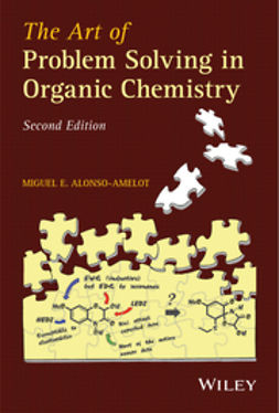 Alonso-Amelot, Miguel E. - The Art of Problem Solving in Organic Chemistry, ebook