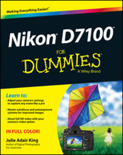 King, Julie Adair - Nikon D7100 For Dummies, ebook