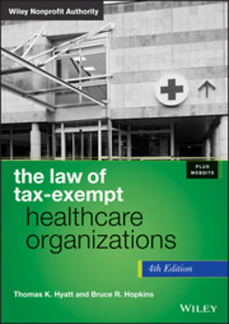Hyatt, Thomas K. - The Law of Tax-Exempt Healthcare Organizations, ebook