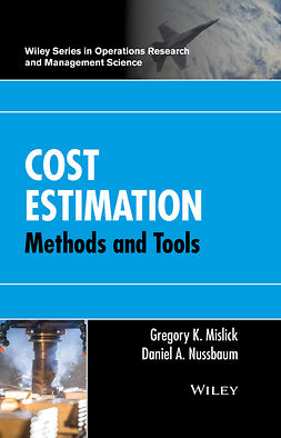 Mislick, Gregory K. - Cost Estimation: Methods and Tools, e-bok