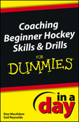 MacAdam, Don - Coaching Beginner Hockey Skills and Drills In A Day For Dummies, ebook