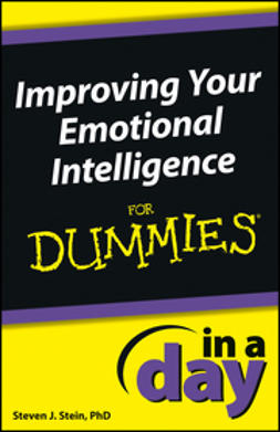 Stein, Steven J. - Improving Your Emotional Intelligence In a Day For Dummies, e-kirja