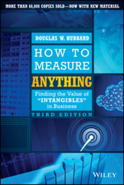 Hubbard, Douglas W. - How to Measure Anything: Finding the Value of Intangibles in Business, ebook