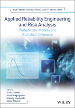 Frenkel, Ilia B. - Applied Reliability Engineering and Risk Analysis: Probabilistic Models and Statistical Inference, ebook