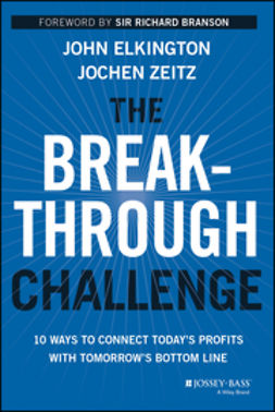 Branson, Richard - The Breakthrough Challenge: 10 Ways to Connect Today's Profits With Tomorrow's Bottom Line, ebook
