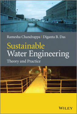 Chandrappa, Ramesha - Sustainable Water Engineering: Theory and Practice, e-kirja