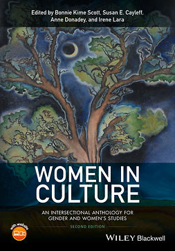 Cayleff, Susan E. - Women in Culture: An Intersectional Anthology for Gender and Women's Studies, ebook