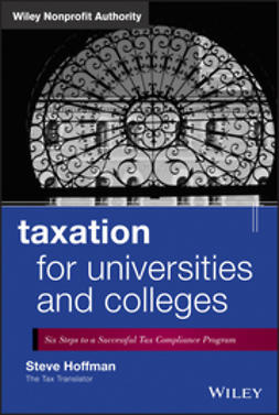 Hoffman, Steve - Taxation for Universities and Colleges: Six Steps to a Successful Tax Compliance Program, ebook