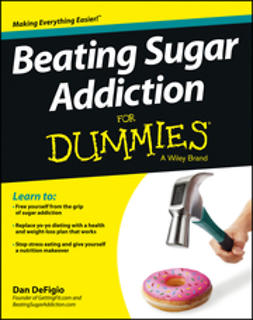 DeFigio, Dan - Beating Sugar Addiction For Dummies, e-bok