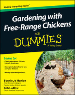 Manion, Bonnie Jo - Gardening with Free-Range Chickens For Dummies, ebook