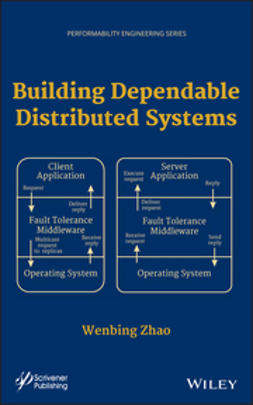 Zhao, Wenbing - Building Dependable Distributed Systems, e-kirja