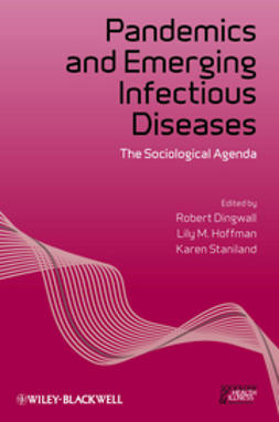 Dingwall, Robert - Pandemics and Emerging Infectious Diseases: The Sociological Agenda, ebook