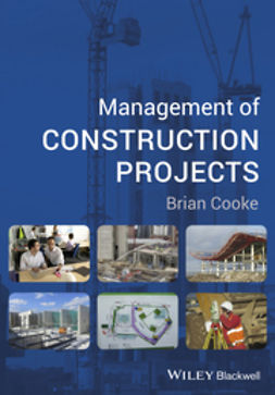 Cooke, Brian - Management of Construction Projects, e-bok