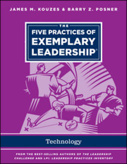 Kouzes, James M. - The Five Practices of Exemplary Leadership - Technology, ebook