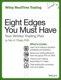 Tharp, Van - Eight Edges You Must Have: Your Written Trading Plan, ebook