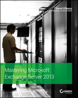 Elfassy, David - Mastering Microsoft Exchange Server 2013, ebook