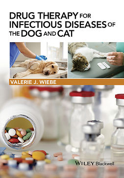 Wiebe, Valerie J. - Drug Therapy for Infectious Diseases of the Dog and Cat, e-bok