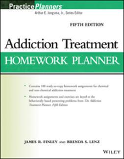Finley, James R. - Addiction Treatment Homework Planner, e-kirja