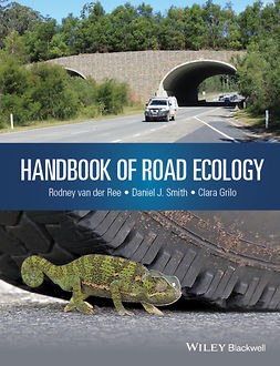 Grilo, Clara - Handbook of Road Ecology, ebook