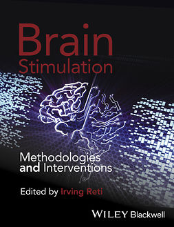 Reti, Irving - Brain Stimulation: Methodologies and Interventions, ebook