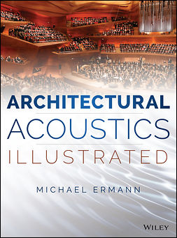 Ermann, Michael - Architectural Acoustics Illustrated, ebook
