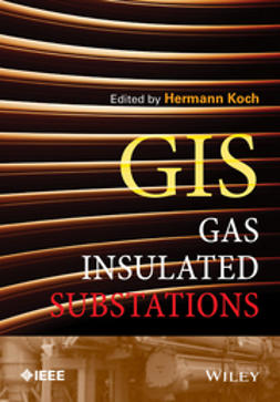 Koch, Hermann J. - Gas Insulated Substations, ebook
