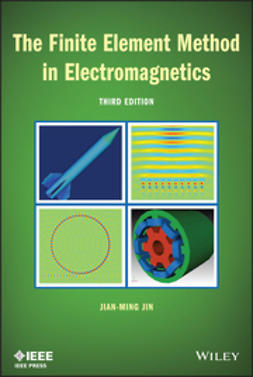 Jin, Jian-Ming - The Finite Element Method in Electromagnetics, e-bok