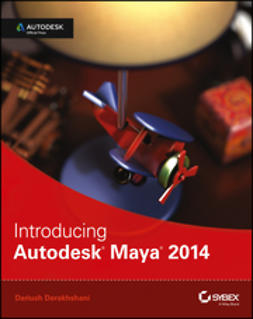 Derakhshani, Dariush - Introducing Autodesk Maya 2014: Autodesk Official Press, e-bok