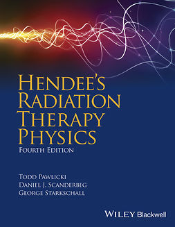 Pawlicki, Todd - Hendee's Radiation Therapy Physics, ebook
