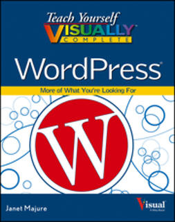 Majure, Janet - Teach Yourself VISUALLY Complete WordPress, ebook