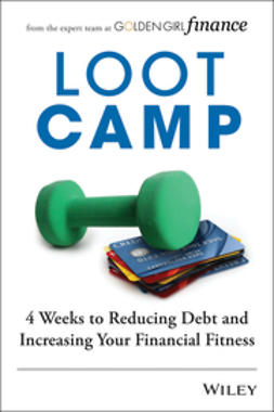 McDonald, Laura J. - Lootcamp: 4 Weeks to Reducing Debt and Increasing Your Financial Fitness, ebook