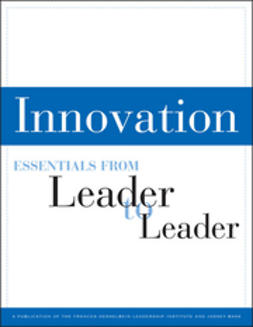 - Innovation: Essentials from Leader to Leader, ebook