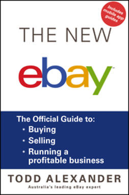 Alexander, Todd - The New ebay: The Official Guide to Buying, Selling, Running a Profitable Business, ebook