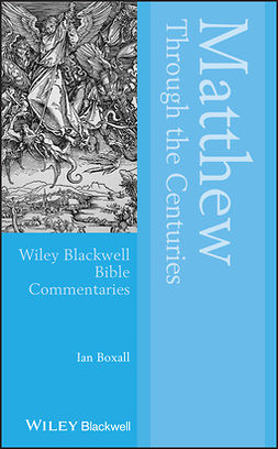 Boxall, Ian - Matthew Through the Centuries, e-kirja