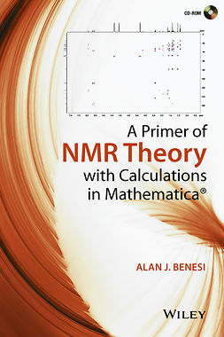 Benesi, Alan J. - A Primer of NMR Theory with Calculations in Mathematica, ebook