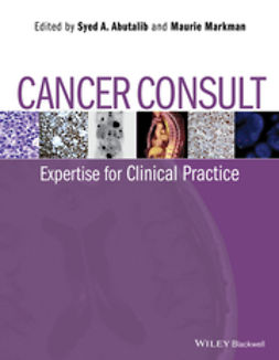 Abutalib, Syed A - Cancer Consult: Expertise for Clinical Practice, e-kirja