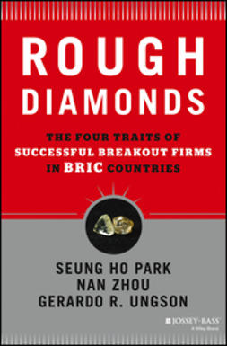 Park, Seung Ho - Rough Diamonds: The Four Traits of Successful Breakout Firms in BRIC Countries, ebook