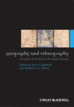 Raaflaub, Kurt A. - Geography and Ethnography: Perceptions of the World in Pre-Modern Societies, e-bok