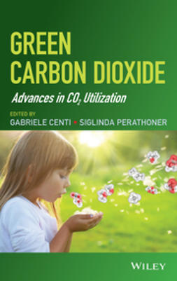 Centi, Gabriele - Green Carbon Dioxide: Advances in CO2 Utilization, e-bok