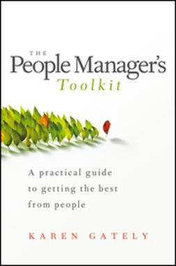 Gately, Karen - The People Manager's Tool Kit: A Practical Guide to Getting the Best From People, e-kirja