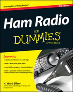 Ham radio for dummies / H. Ward Silver