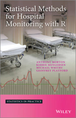 Morton, Anthony - Statistical Methods for Hospital Monitoring with R, e-kirja