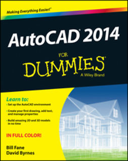 Fane, Bill - AutoCAD 2014 For Dummies, e-bok