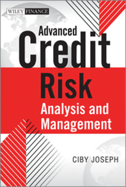 Joseph, Ciby - Advanced Credit Risk Analysis and Management, ebook