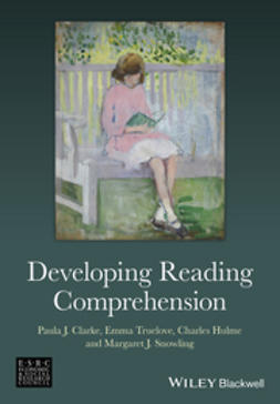 Clarke, Paula J. - Developing Reading Comprehension, ebook