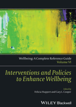 Cooper, Cary L. - Wellbeing: A Complete Reference Guide, Interventions and Policies to Enhance Wellbeing, e-kirja