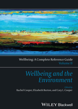 Burton, Elizabeth - Wellbeing: A Complete Reference Guide, Wellbeing and the Environment, ebook