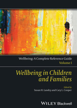 Cooper, Cary L. - Wellbeing: A Complete Reference Guide, Wellbeing in Children and Families, ebook
