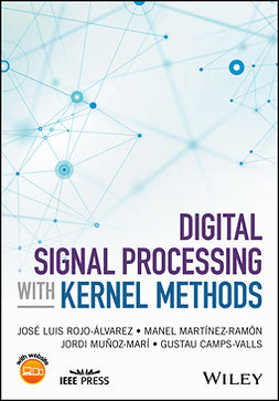 Camps-Valls, Gustau - Digital Signal Processing with Kernel Methods, e-bok